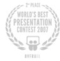 World's Best Presentation Contest 2007 - 2nd Place