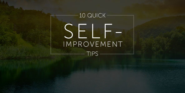 10 Quick Self-Improvement Tips