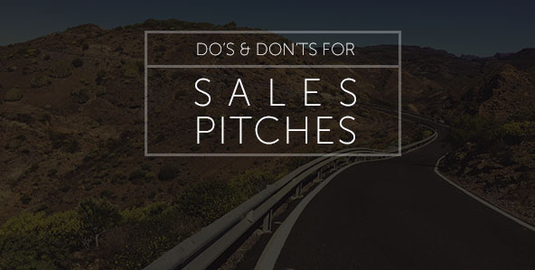 Do's and Don'ts for Sales Pitches