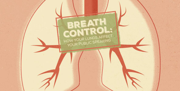 Breath Control: How Your Lungs Affect Your Public Speaking