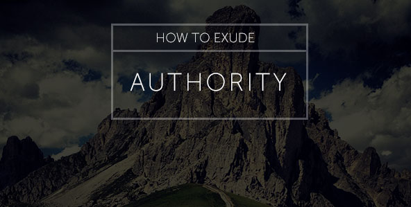 How to Exude Authority