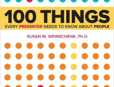 100 things every presenter needs to know