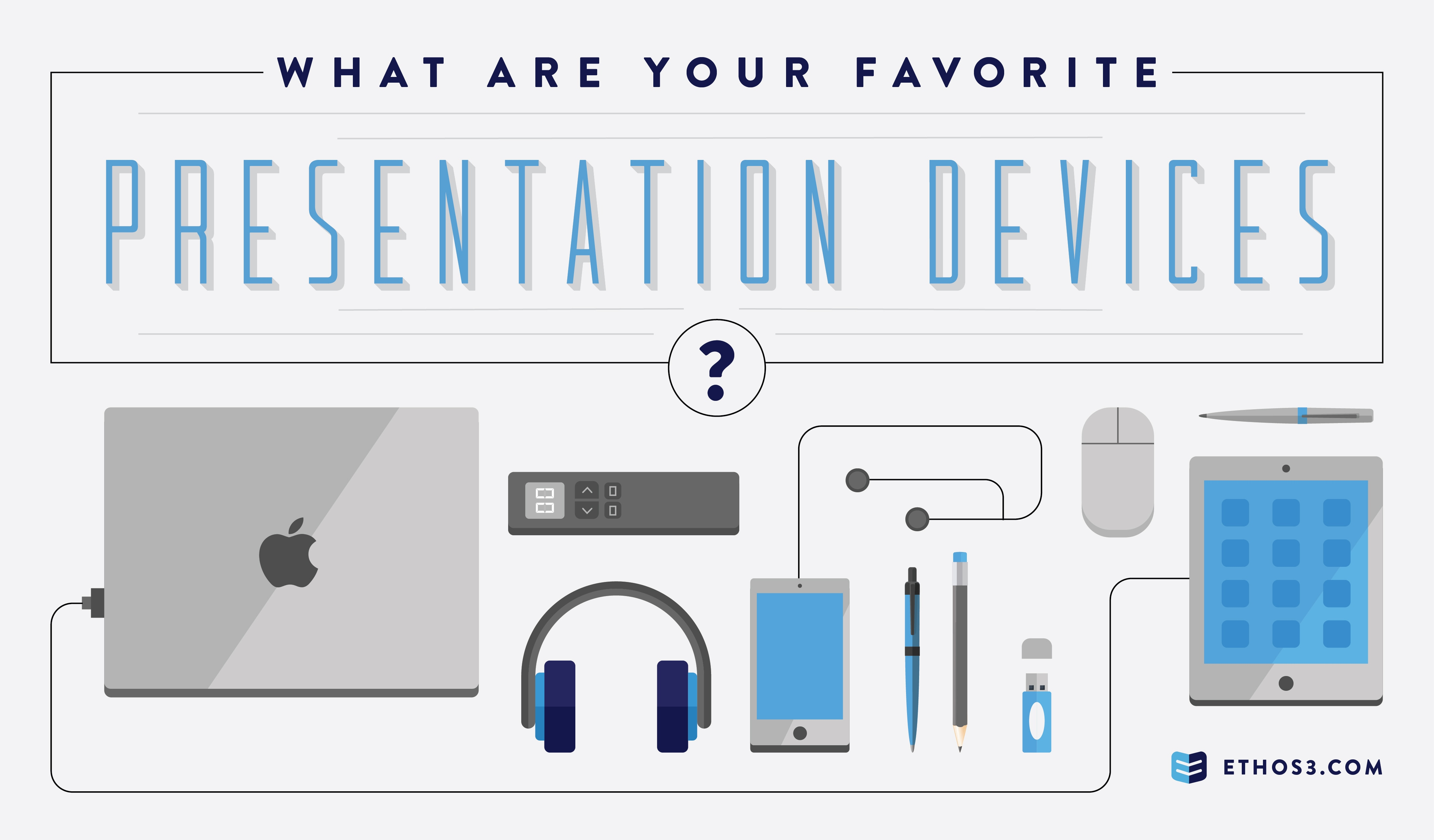 e3_What Are Your Favorite Presentation Devices-01