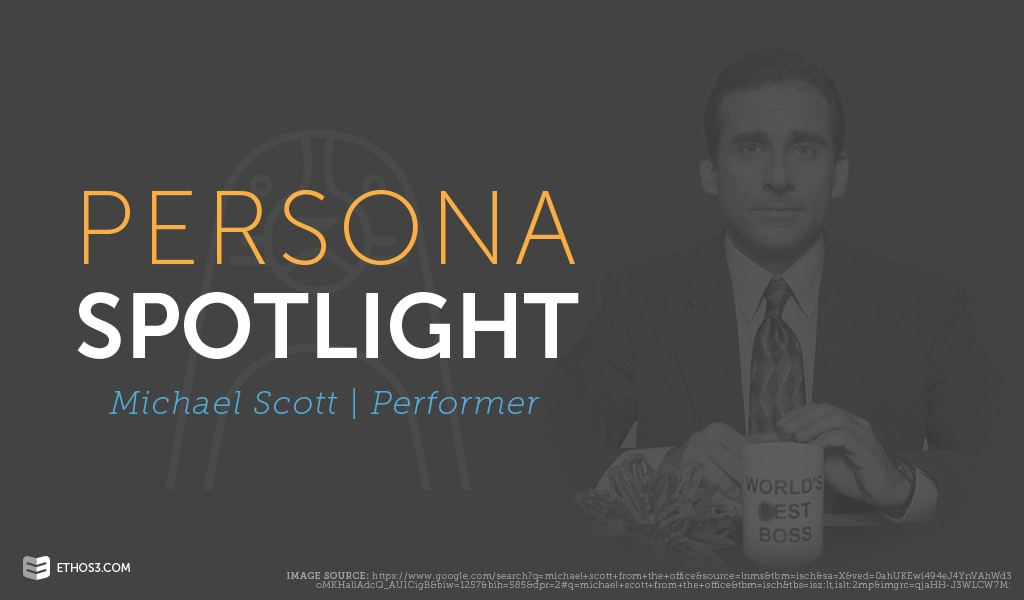 Persona Insights Michael Scott