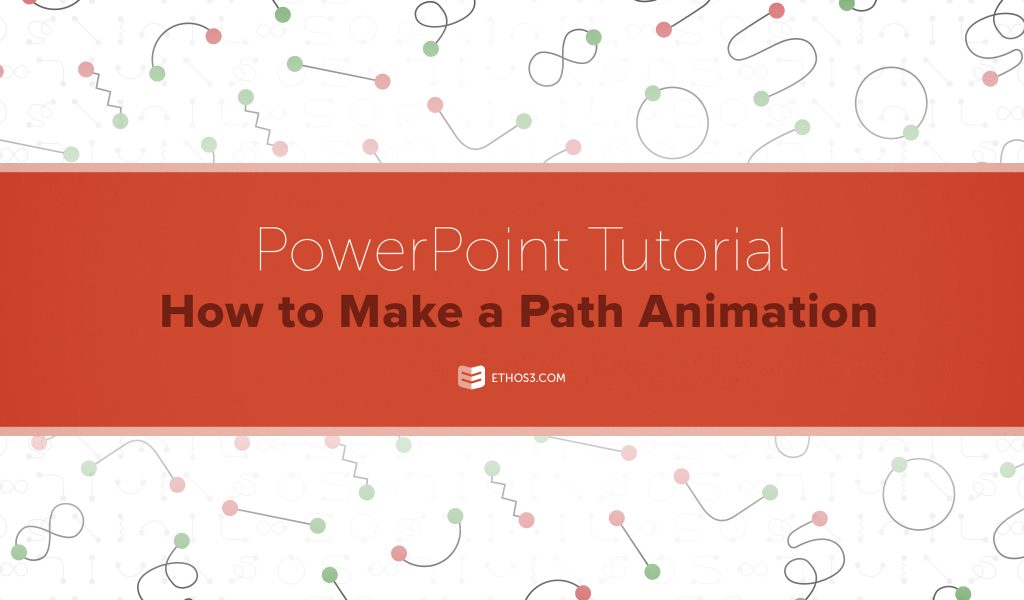 PowerPoint Tutorial: How to Make a Path Animation