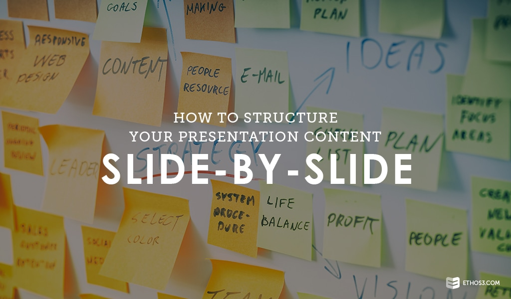 how to structure your presentation content slide by slide